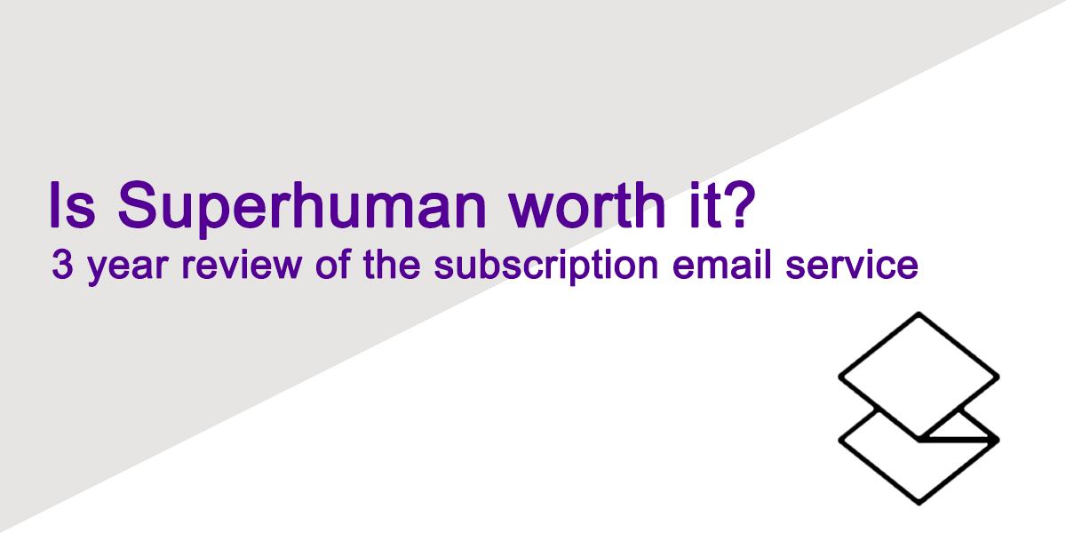 Superhuman Review